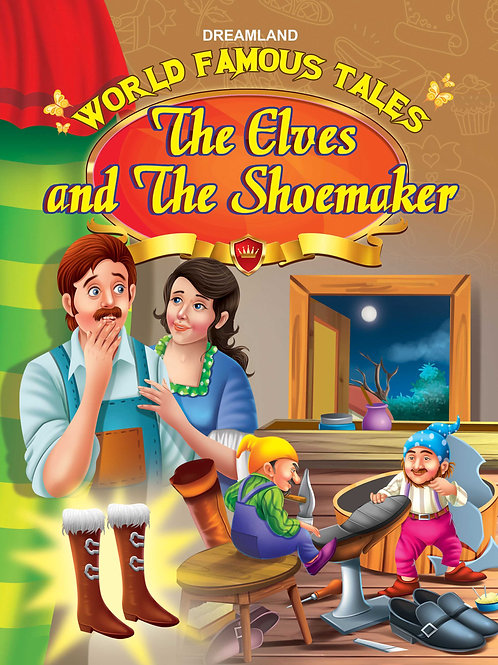 World Famous Tales -The Elves and the Shoemaker