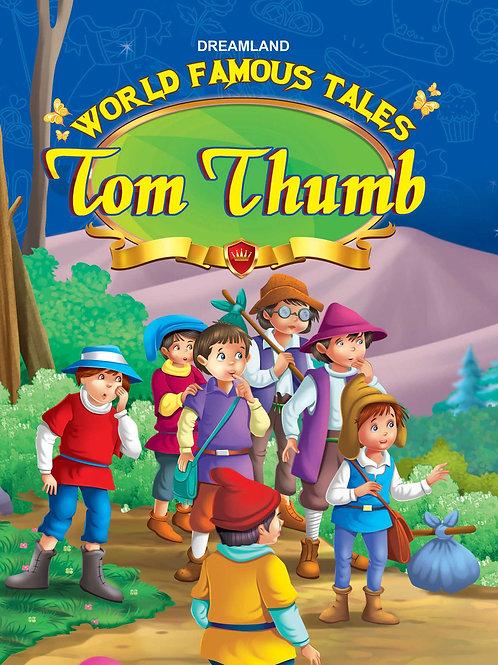 World Famous Tales  - Tom Thumb