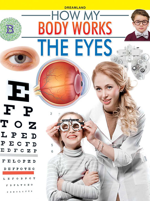 The Eyes (How My Body Works)