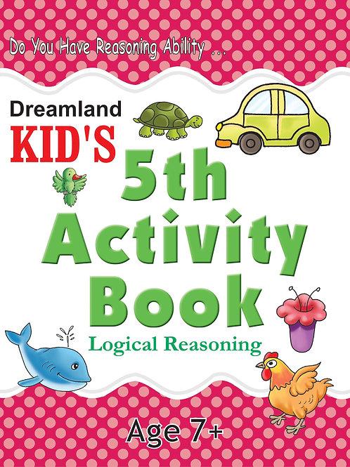 Kid's 5th Activity Book - Logic Reasoning