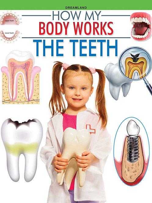 The Teeth (How My Body Works)
