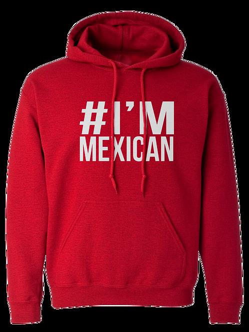Sudadera Im Mexican