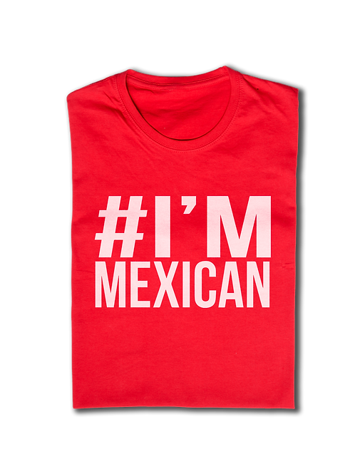 Im Mexican