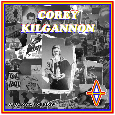 Corey Kilgannon - As Above, So Below