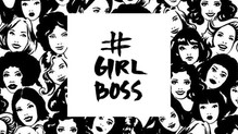 #GirlBoss - An Inspiration!