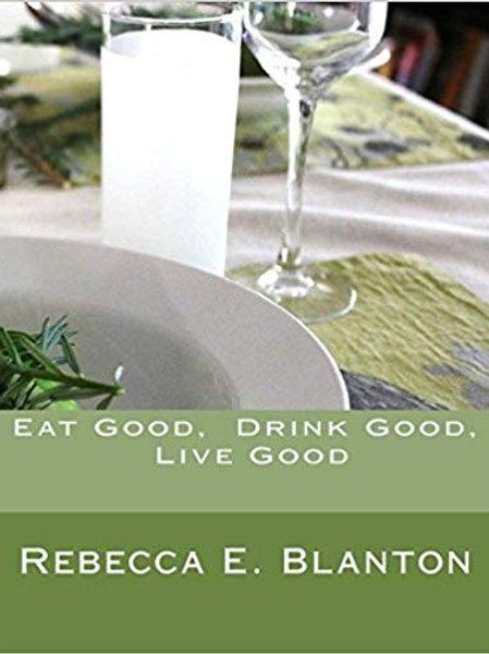 Eat Good, Drink Good, Live Good