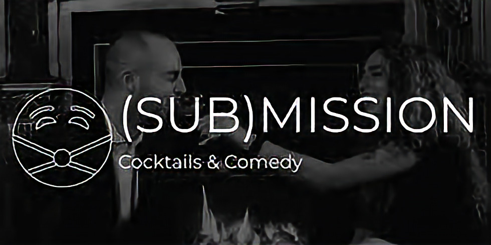 sub(Mission) Comedy and Kink Show