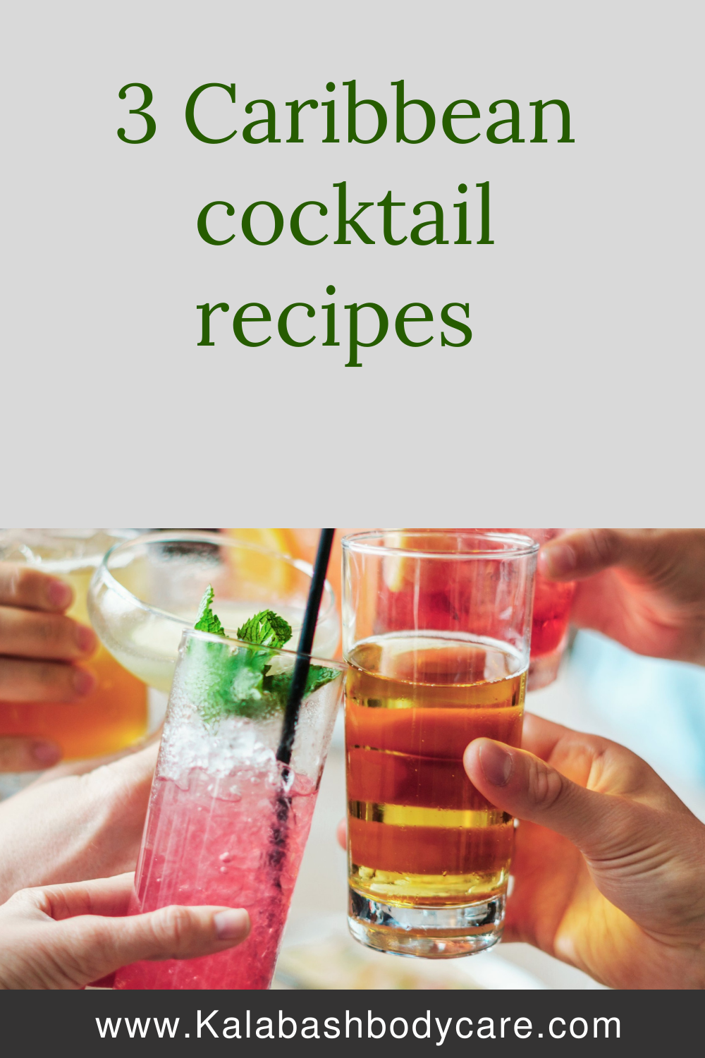 Caribbean cocktail recipes text on grey background with hands holding glass celebrating full of brightly coloured coattails and fruit