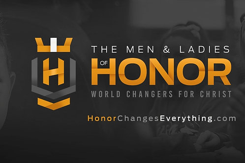 The Men and Ladies of Honor