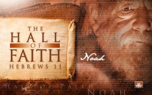 Hall of Faith - Noah