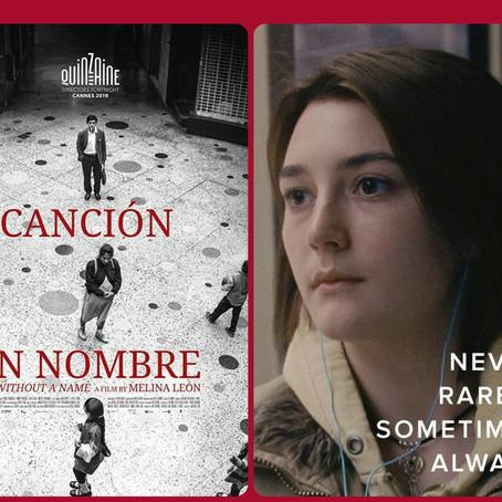 """EL MEJOR CINE INDEPENDIENTE """"Never, Rarely, Sometimes, Always"""" y """"Canción sin Nombre"""""""