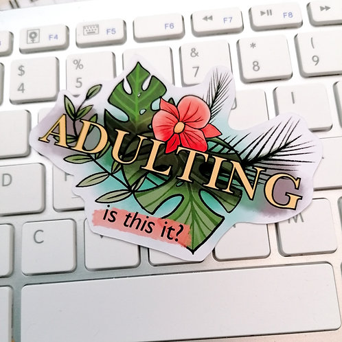 Adulting Sticker