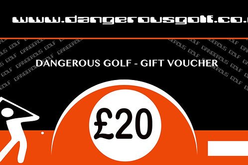 £20 - Dangerous Golf Voucher