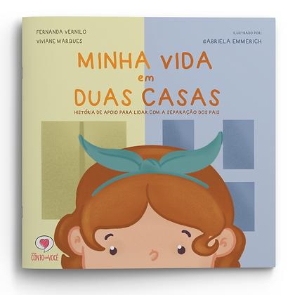 MINHA VIDA EM DUAS CASAS