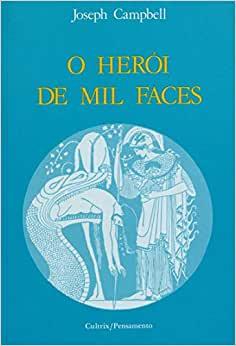 O HERÓI DE MIL FACES