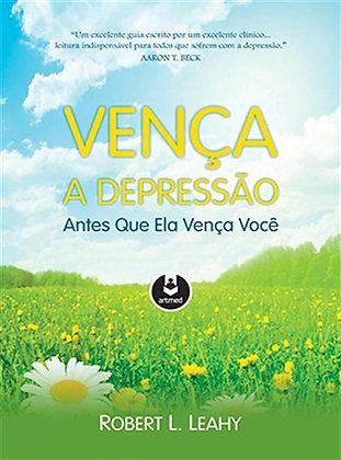 VENÇA A DEPRESSÃO ANTES QUE ELA VENÇA VOCÊ