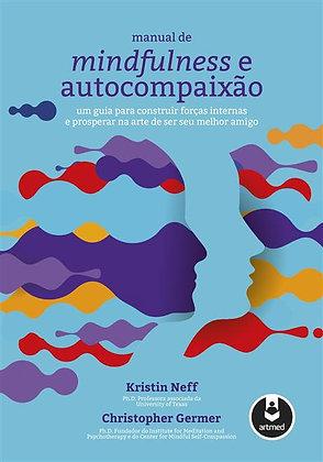 MINDFULNESS E AUTOCOMPAIXÃ0