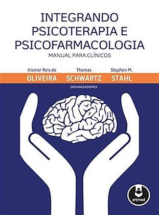 INTEGRANDO PSICOTERAPIA E PSICOFARMACOLOGIA