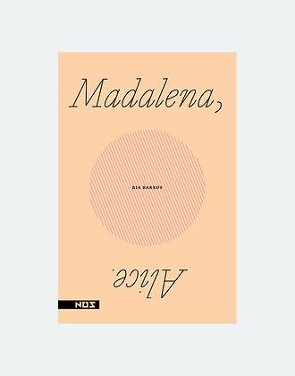 MADALENA, ALICE