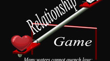 """The relationship Game"" to play or not to play."