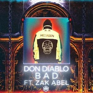 Don Diablo - Bad (ft. Zak Abel) esta increible.