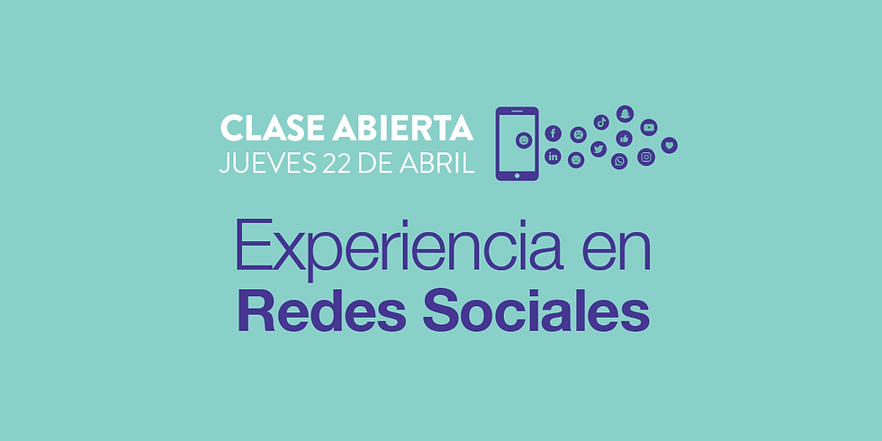 Clase abierta - Experiencia en Redes Sociales