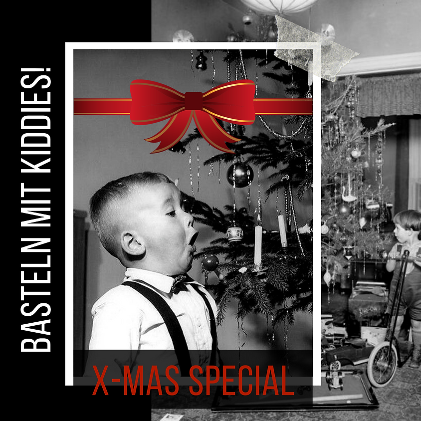 X-MAS SPECIAL   Kids Bastelmorgen
