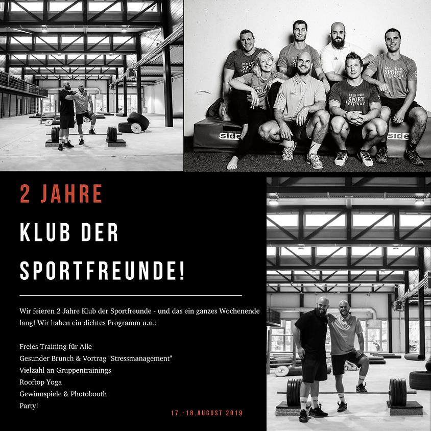 Jubiläumswochenende: 2 Jahre Klub der Sportfreunde!