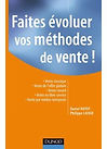 Faites évoluer vos méthodes de vente - Philippe Lafaix et Daniel Huyot - Dunod