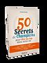50 Secrets de champions pour être au top dans votre vie - Michaêl Aguilar - Dunod