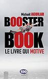 Booster Book le livre qui motive Michaël Aguilar.jpg