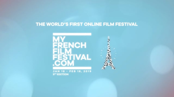 Bande annonce - MyFrenchFilmFestival 2019