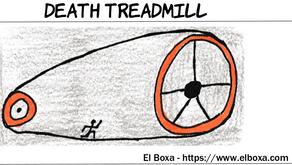Death Treadmill