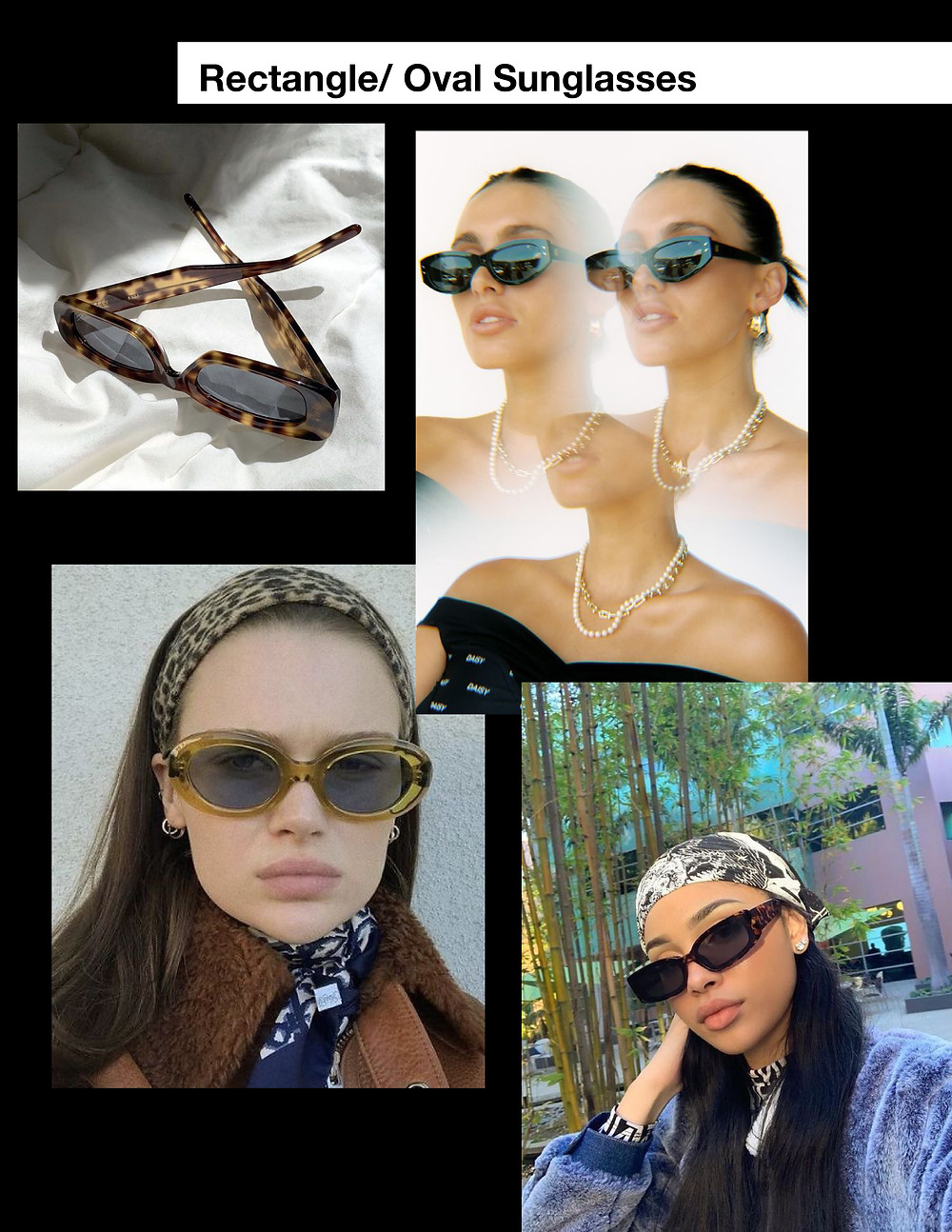 Rectangle sunglasses, oval sunglasses, summer, fashion, shopping, trends, style, stylist