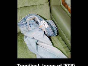 The Trendiest Jeans of 2020.
