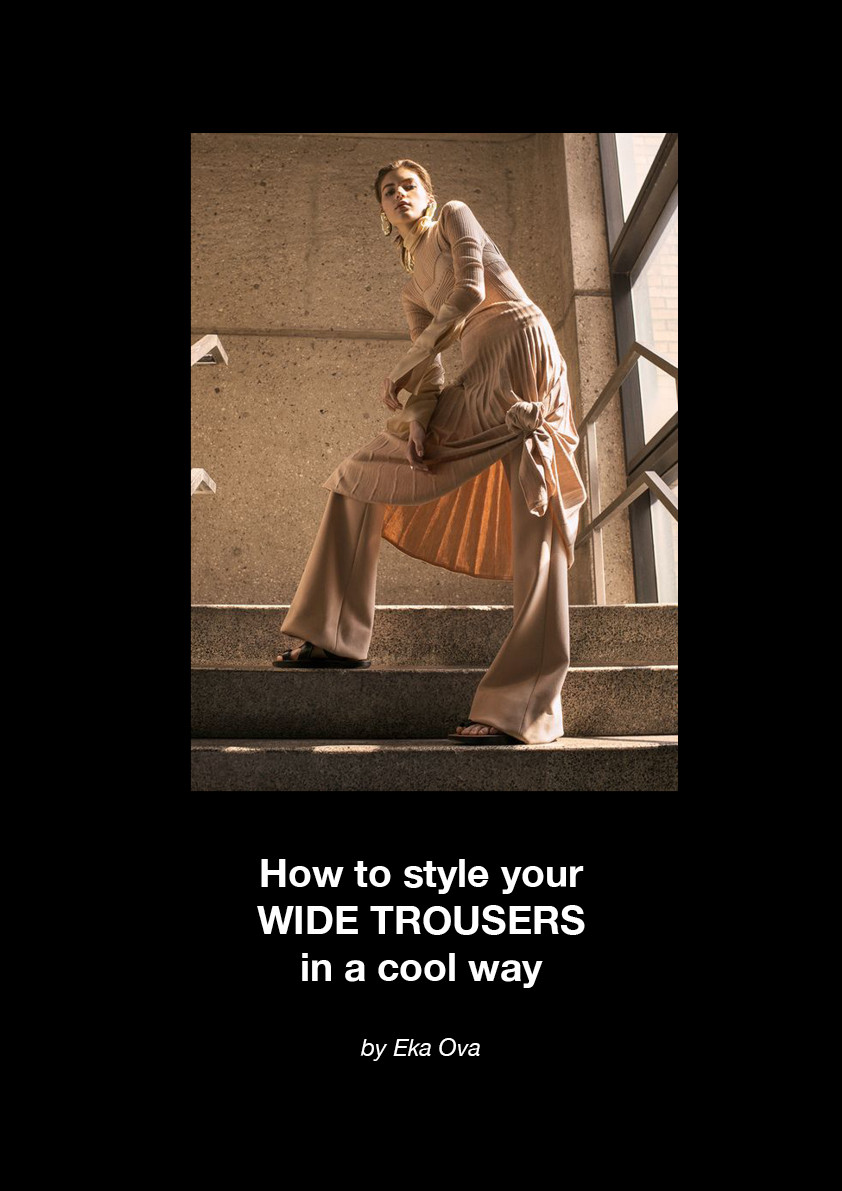 how to style your wide trousers in a cool way, styling tips, style, fashion, shopping