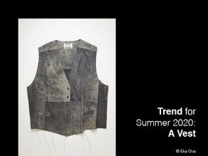 Trend for Summer 2020: A vest.