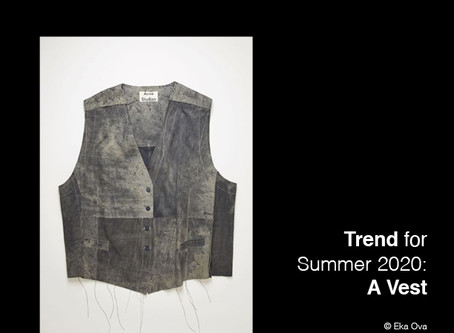 Trend for Summer 2020: A vest.