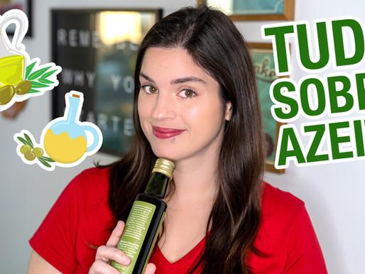 Tudo sobre Azeite de Oliva