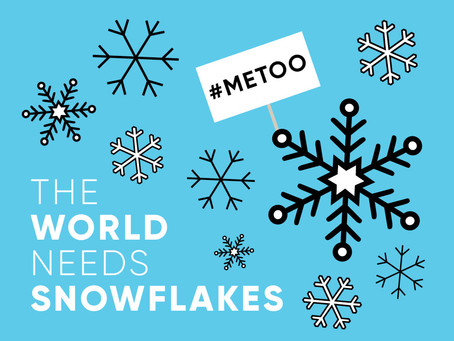 The World Needs Snowflakes: There's nothing wrong with being a sensitive feminist