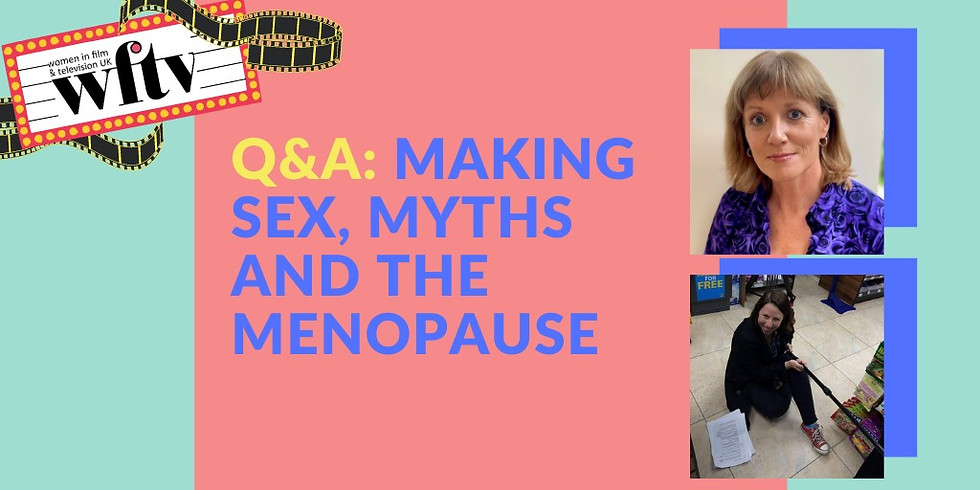 Q&A: Making Sex, Myths and the Menopause