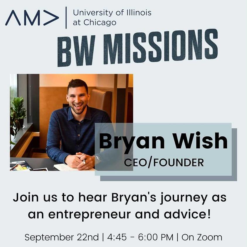 Bryan Wish BW Missions