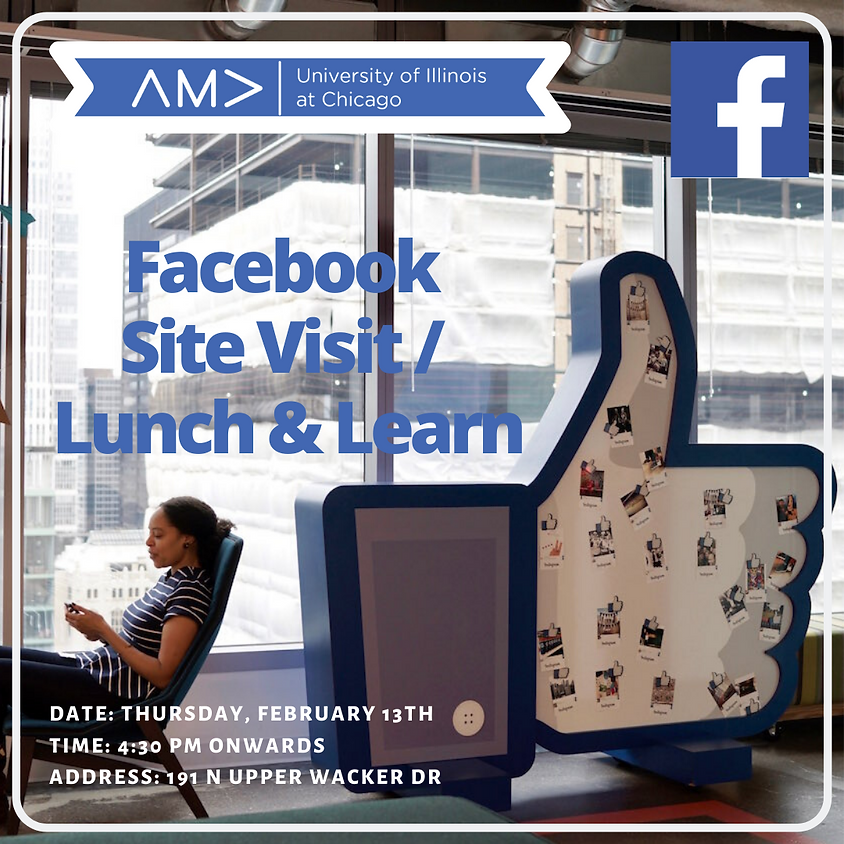 Facebook Site Visit/ Lunch & Learn