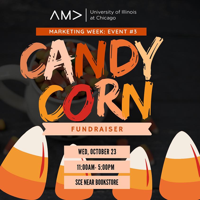 Marketing Week: Candy Corn Fundraiser