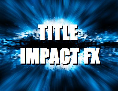 TITLE IMPACT FX 映画予告風効果音素材集
