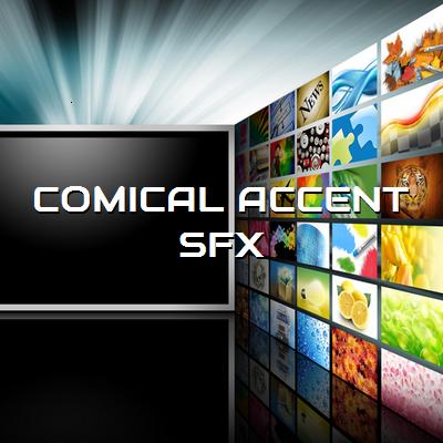 COMICAL ACCENT SFX コミカル効果音素材集