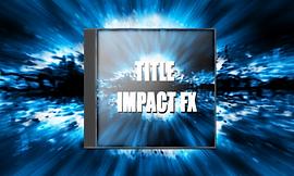 映画予告効果音素材 TITLE IMPACT FX
