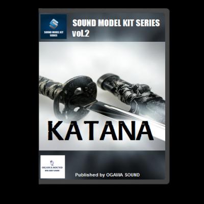 KATANA 刀効果音素材集 -SOUND MODEL KIT Vol.2-