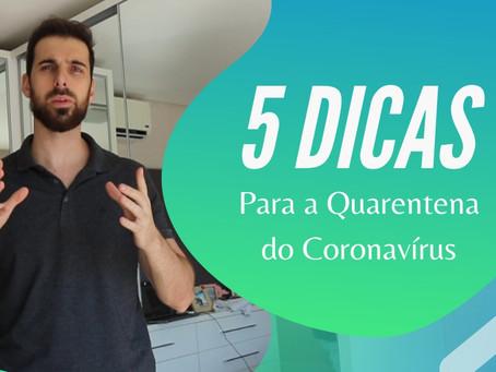 """5 dicas para """"sobreviver"""" à quarentena"""