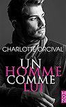 Charlotte Orcival auteur Un homme comme lui